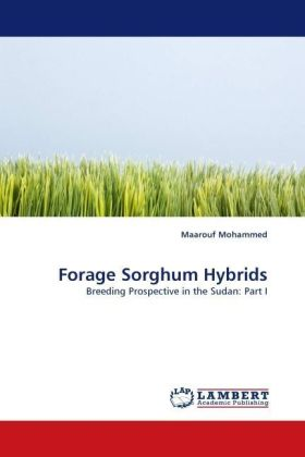 Forage Sorghum Hybrids - Breeding Prospective in the Sudan: Part I - Mohammed, Maarouf