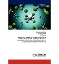 Heavy Metal Adsorption - Mohammad Amer