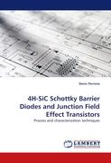 4H-SiC Schottky Barrier Diodes and Junction Field Effect Transistors