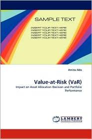 Value-At-Risk (Var) - Aminu Ado
