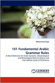 101 Fundamental Arabic Grammar Rules - Mohammed Jiyad