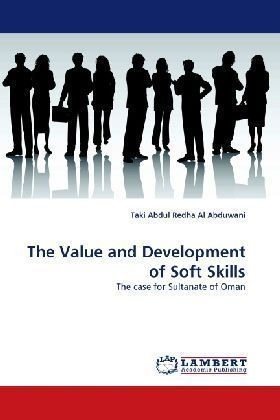 The Value and Development of Soft Skills - The case for Sultanate of Oman