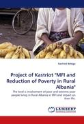"""Project of Kastriot """"MFI and Reduction of Poverty in Rural Albania"""""""