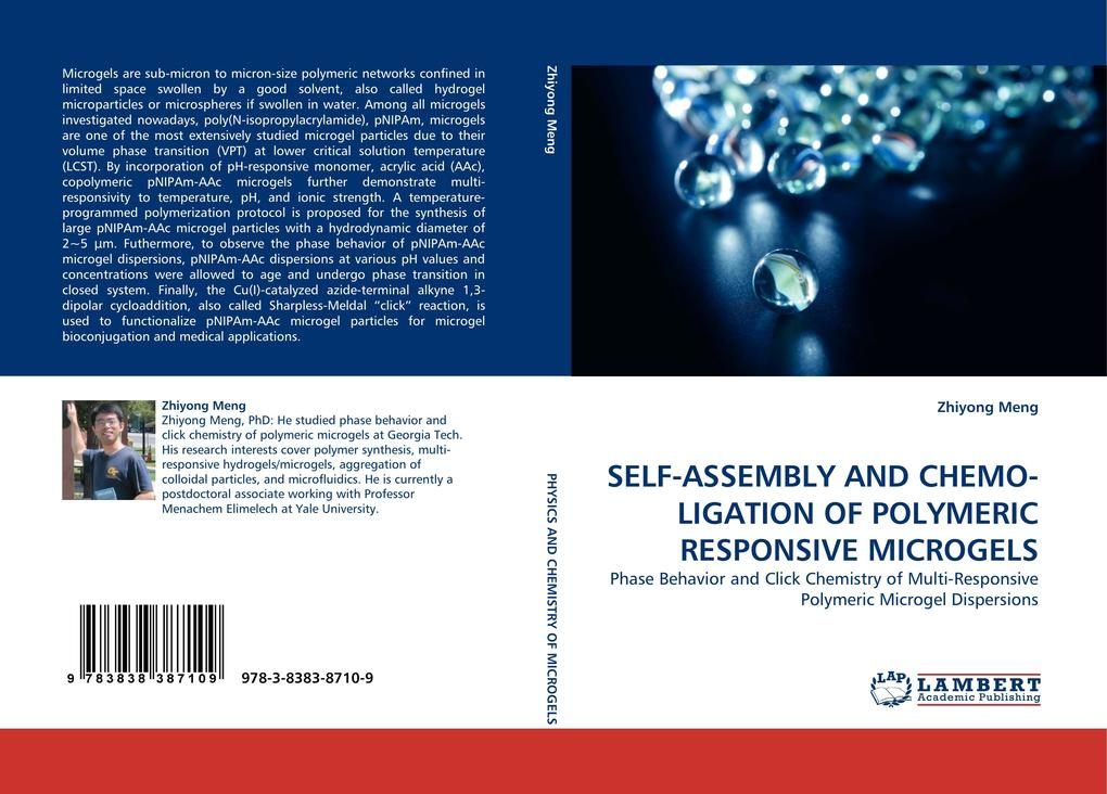 SELF-ASSEMBLY AND CHEMO-LIGATION OF POLYMERIC RESPONSIVE MICROGELS als Buch von Zhiyong Meng - LAP Lambert Acad. Publ.