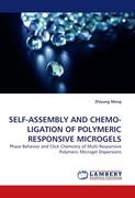 SELF-ASSEMBLY AND CHEMO-LIGATION OF POLYMERIC RESPONSIVE MICROGELS