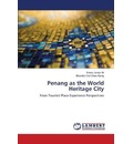 Penang as the World Heritage City - Ali Anees Janee