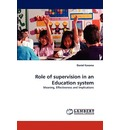 Role of Supervision in an Education System - Daniel Kasomo