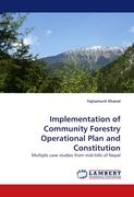 Implementation of Community Forestry Operational Plan and Constitution