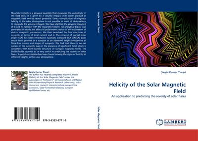 Helicity of the Solar Magnetic Field - Sanjiv Kumar Tiwari
