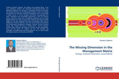 The Missing Dimension in the Management Matrix - Faustino Taderera