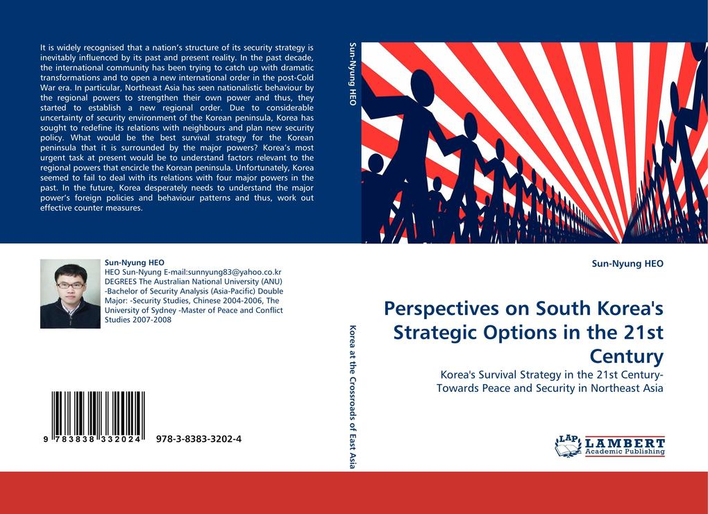 Perspectives on South Korea´s Strategic Options in the 21st Century als Buch von Sun-Nyung HEO - LAP Lambert Acad. Publ.