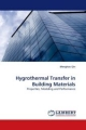 Hygrothermal Transfer in Building Materials - Menghao Qin