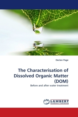 The Characterisation of Dissolved Organic Matter (DOM)