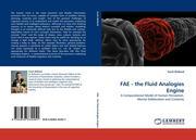 Bolland, Scott: FAE - the Fluid Analogies Engine
