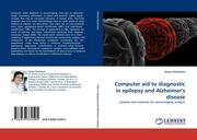 Duchesne, Simon: Computer aid to diagnostic in epilepsy and Alzheimer´s disease