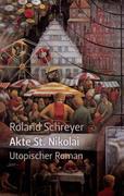 Schreyer, Roland: Akte St. Nikolai