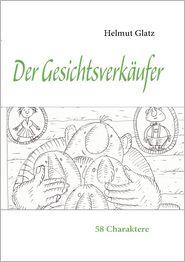 Der Gesichtsverk ufer - Helmut Glatz