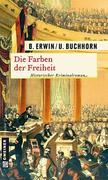 Birgit Erwin;Ulrich Buchhorn: Die Farben der Freiheit