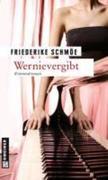 Friederike Schmöe: Wernievergibt