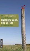 Reinhard Pelte;Moritz Pelte: Zwischen Nord- und Ostsee
