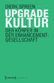 Upgradekultur - Dierk Spreen