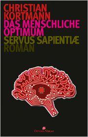 Das menschliche Optimum: Servus sapientiae
