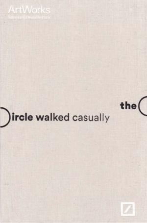The circle walked casually. - Noorthorn, Victoria [Herausgeber/ Editor]
