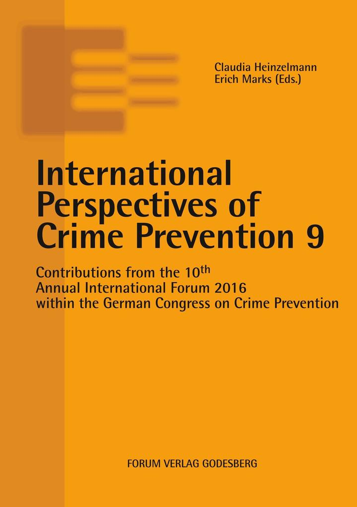International Perspectives of Crime Prevention 9