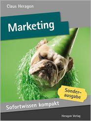 Sofortwissen kompakt: Marketing: Basiswissen in 50 x 2 Minuten
