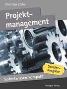 Christian Ziebe: Sofortwissen kompakt: Projektmanagement
