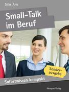 Silke Aris: Sofortwissen kompakt: Small-Talk im Beruf
