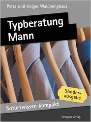 Sofortwissen kompakt: Typberatung Mann: Basiswissen in 50 x 2 Minuten
