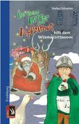 Stefan Schwinn: Der kleine Ritter Apfelmus hilft dem Weihnachtsmann