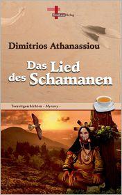 Das Lied des Schamanen (German Edition)