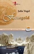 Fuchsgold - Julia Vogel