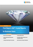 Anurag Barua: First Steps in Crystal Reports for Business Users