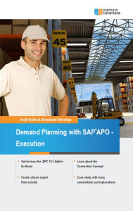 Demand Planning with SAP APO - Execution - Avijit Dutta