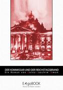 Heinz-Joachim Simon: Der Kommissar und der Reichstagsbrand