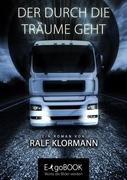 Ralf Klormann: Der durch die Träume geht