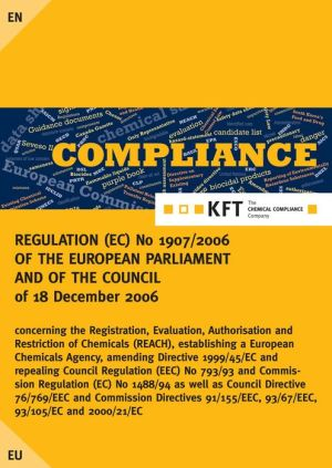REGULATION (EC) No 1907/2006 OF THE EUROPEAN PARLIAMENT AND OF THE COUNCIL of 18 December 2006 concerning the Registration, Evaluation, Authorisation and Restriction of Chemicals (REACH), establishing a European Chemicals Agency, amending Directive 1999/4