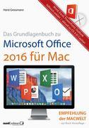 Horst Grossmann: Grundlagenbuch zu Microsoft Office 2016 für Mac - Word, Excel, PowerPoint Outlook hilfreich erklärt