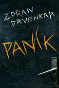 Zoran Drvenkar: Panik