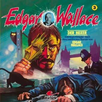 Edgar Wallace Klassiker Edition: Der Hexer, 1 Audio-CD - Wallace, Edgar