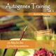 Autogenes Training Vol.2 - Andrea Straucher; Andrea Straucher