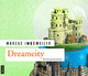 Dreamcity - Marcus Imbsweiler; Christian Jungwirth
