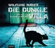 Die dunkle Villa - Wolfgang Burger; Christian Jungwirth