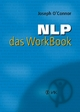 NLP - das WorkBook - Joseph O'Connor