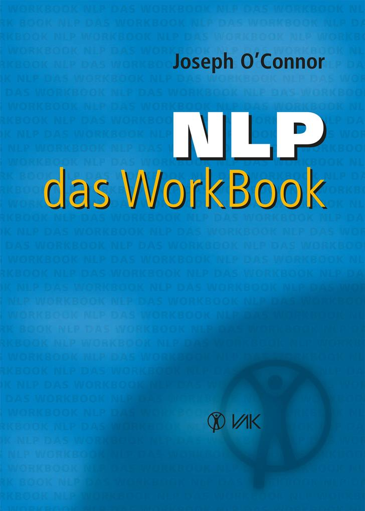 NLP - das WorkBook als eBook von Joseph O´Connor - VAK