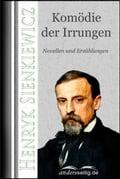Komödie der Irrungen - Henryk Sienkiewicz