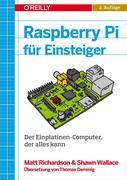 Matt, Richardson;Shawn, Wallace: Raspberry Pi für Einsteiger
